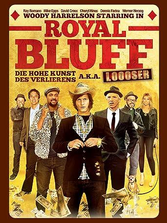Royal Bluff - Die hohe Kunst des Verlierens