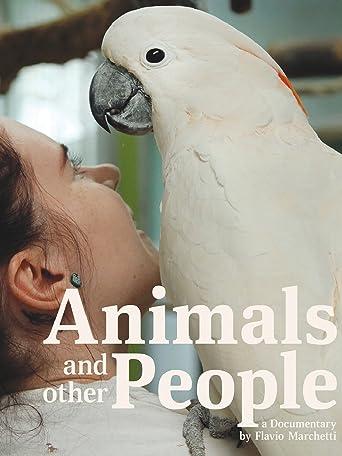 Tiere und andere Menschen