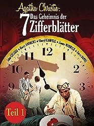 Agatha Christie: Das Geheimnis der 7 Zifferblätter - Teil 1