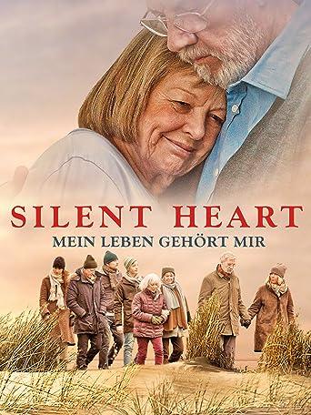 Silent Heart - Mein Leben gehört mir