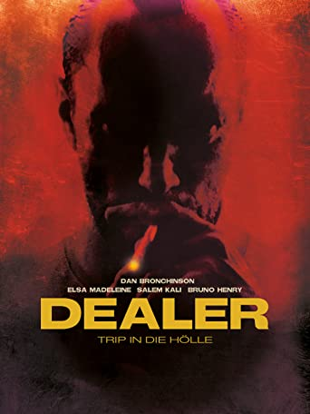 Dealer - Trip in die Hölle