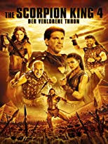 The Scorpion King 4 - Der verlorene Thron