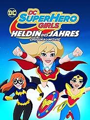 DC Super Hero Girls: Heldin des Jahres