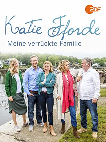Katie Fforde - Meine verrückte Familie