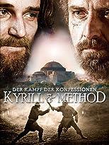 Kyrill & Method - Der Kampf der Konfessionen