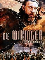 Die Wikinger - Angriff der Nordmänner