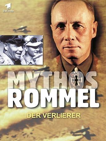 Mythos Rommel - Der Verlierer