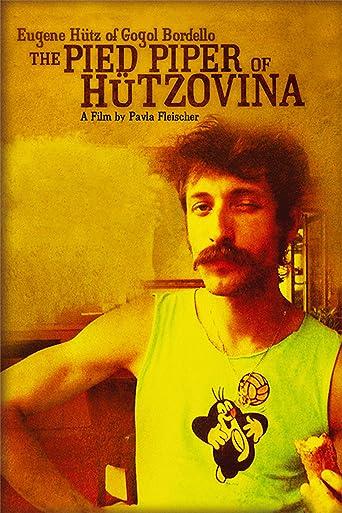 Eugene Hutz of Gogol Bordello - The Pied Piper of Hutzovina [OV]