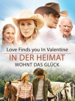 Love Finds You In Valentine - In der Heimat wohnt das Glück