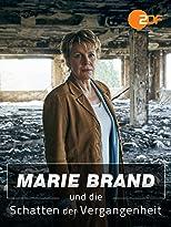 Marie Brand und die Schatten der Vergangenheit