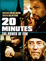 20 Minutes - The Power of Few