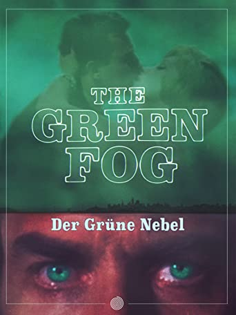 The Green Fog (Der Grüne Nebel) [OV]