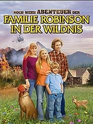 Noch mehr Abenteuer der Familie Robinson in der Wildnis