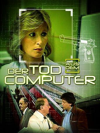 Der Tod aus dem Computer