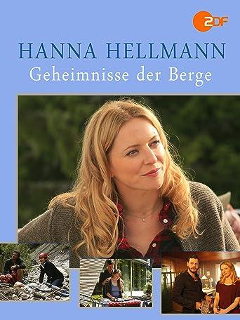 Hanna Hellmann - Geheimnisse der Berge