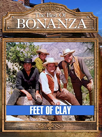 Bonanza - Feet Of Clay [OV]
