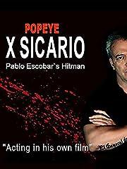 X Sicario - Pablo Escobar's Hitman