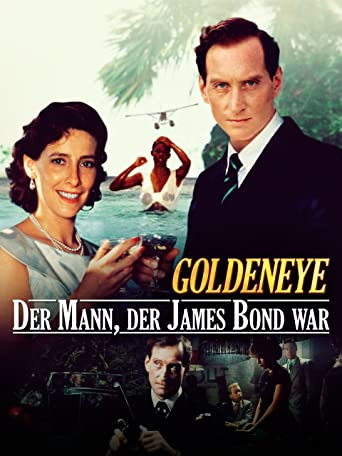 Goldeneye: Der Mann, der James Bond war