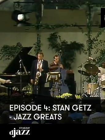 Episode 4: Stan Getz - Jazz Greats