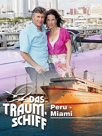 Das Traumschiff - Peru - Miami
