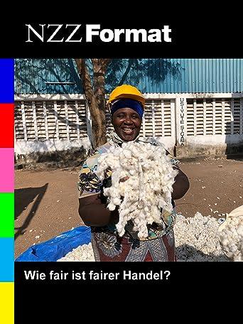 NZZ Format - Wie fair ist fairer Handel?