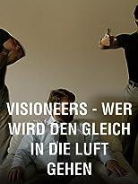 Visioneers - Wer wird denn gleich in die Luft gehen