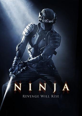 Ninja - Revenge will rise