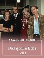 Rosamunde Pilcher: Das große Erbe, Teil 1