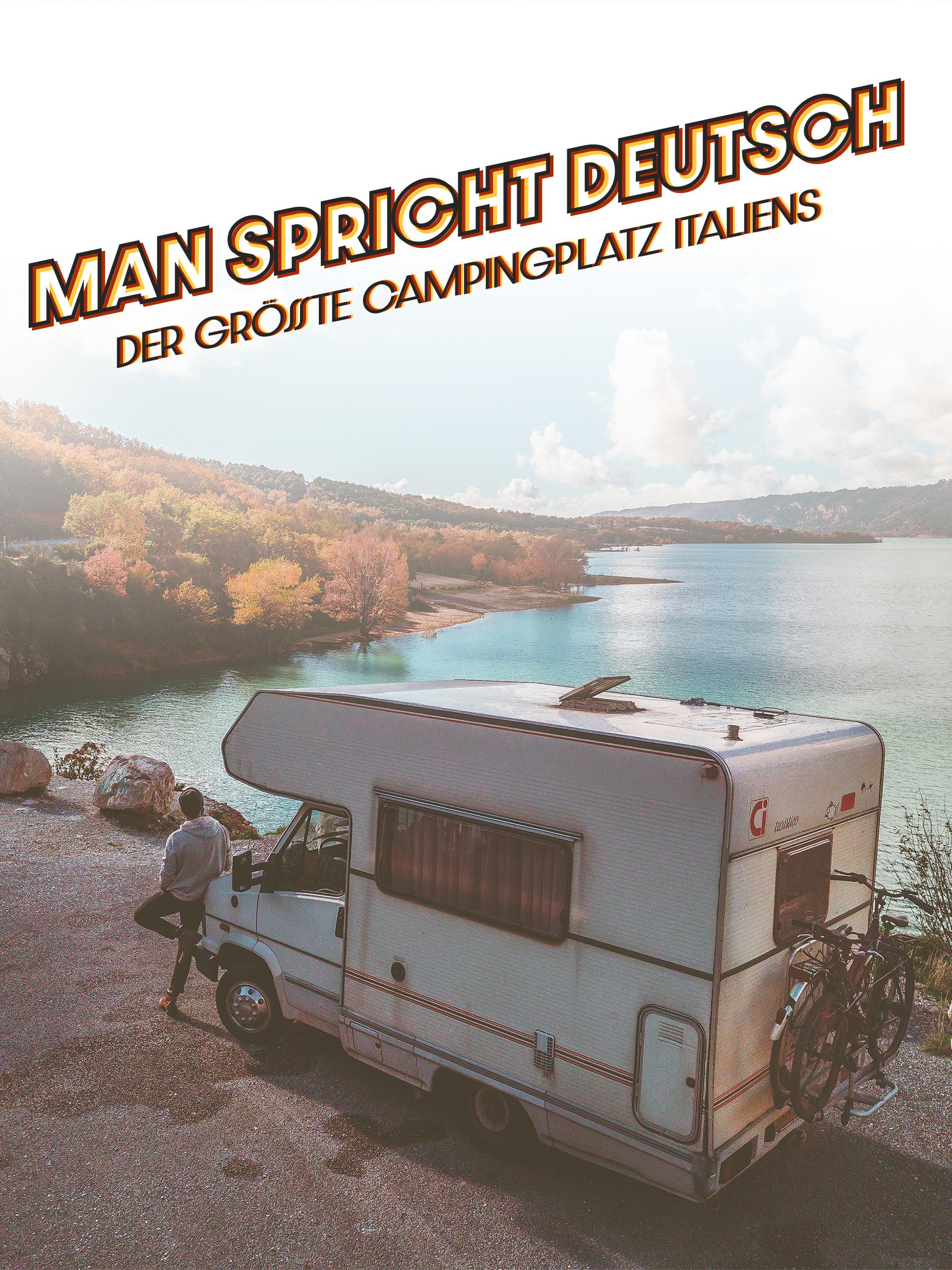 Man spricht Deutsch - Der größte Campingplatz Italiens