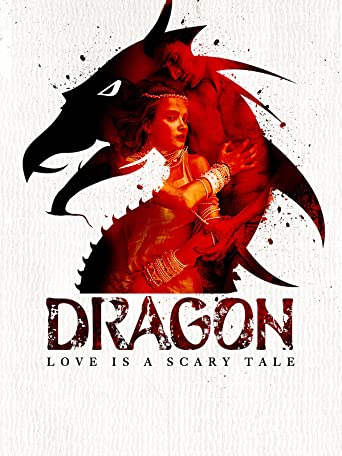 Dragon - Love Is a Scary Tale