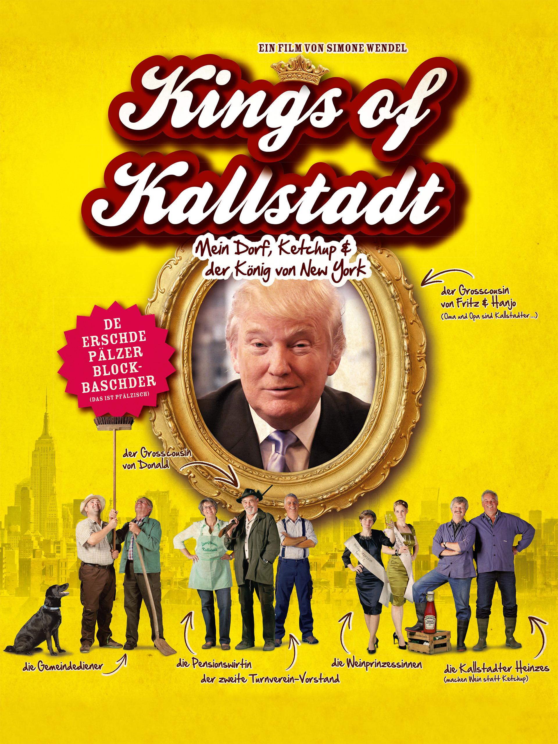 Kings of Kallstadt - Mein Dorf, Ketchup & der König von New York - Donald Trump