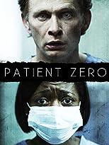 Biohazard - Patient Zero