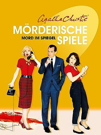 Mörderische Spiele: Mord im Spiegel