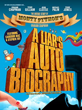 A Liar's Autobiography - The Untrue Story of Monty Python's Graham Chapman