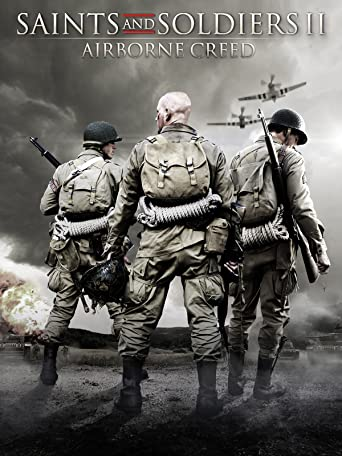 Saints and Soldiers 2 - Airborne Creed