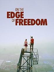 Am Rand Der Freiheit (On the Edge of Freedom) [OV]