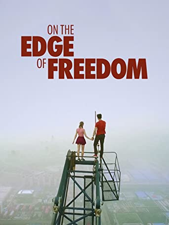 Am Rand Der Freiheit (On the Edge of Freedom) [OV]