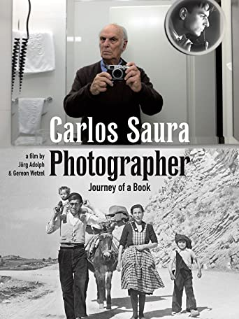Carlos Saura - Photographer. Journey of a Book