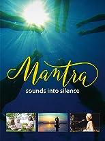 Mantra - Sounds into Silence