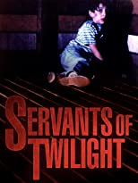 Servants of Twilight