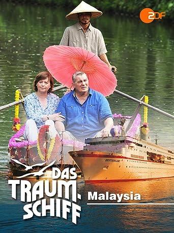 Das Traumschiff - Malaysia