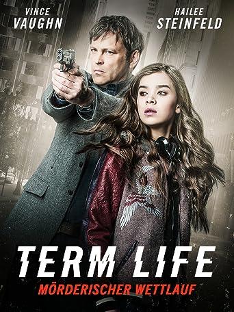 Term Life - Mörderischer Wettlauf