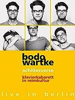 Bodo Wartke - Achillesverse - Klavierkabarett in Reimkultur - live in Berlin