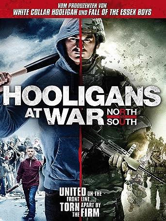Hooligans at War - North vs. South