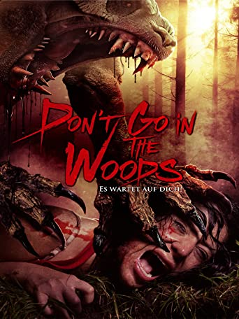 Don't go in the Woods - Es wartet auf Dich!