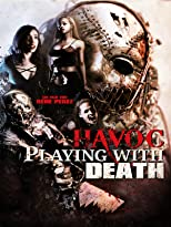 Havoc: Playing with Death