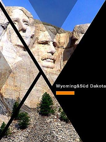 Wyoming und Süd Dakota