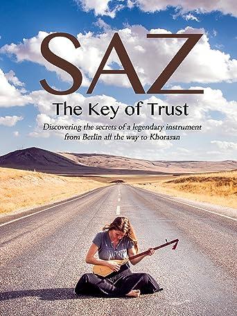 Saz: The Key of Trust [OV]