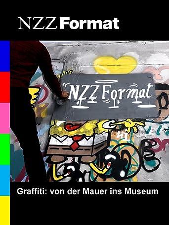 NZZ Format - Graffiti: von der Mauer ins Museum