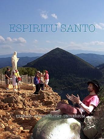 Espiritu Santo - Energie - Spiritualität - Universum